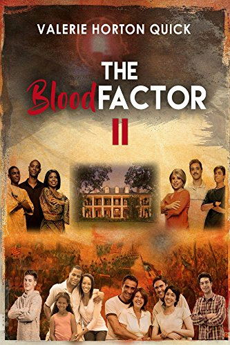 The Blood Factor 2 by [Quick, Valerie]
