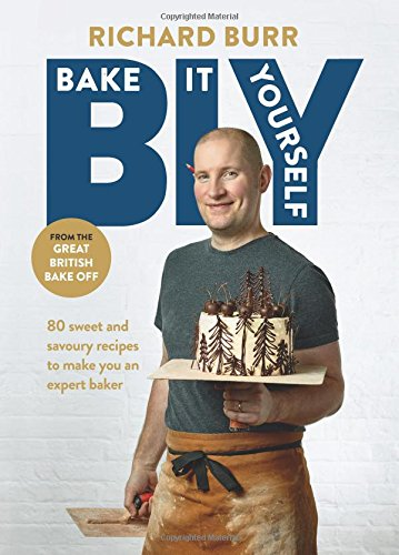B.I.Y: Bake it Yourself: A Manual for Everyday Baking