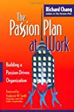The Passion Plan at Work, Richard Chang, 0787952559