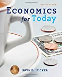 Economics for Today, Irvin B. Tucker, 0324591365