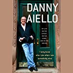 I Only Know Who I Am When I Am Somebody Else: My Life on the Street, on the Stage, and in the Movies | Danny Aiello,Gil Reavill