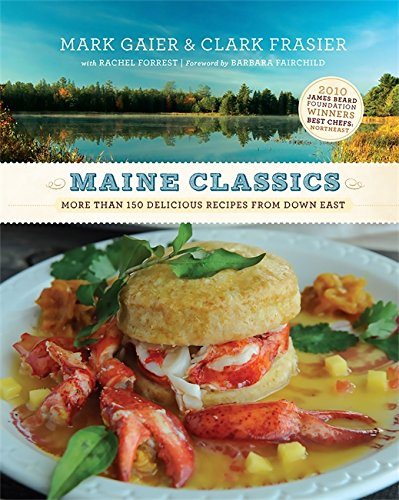 Maine Classics: More than 150 Delicious Recipes from Down (Halloween Stores In Maine)