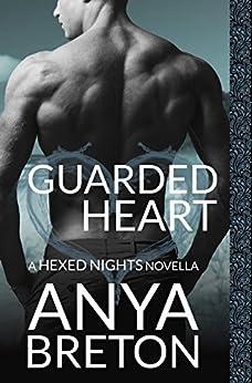 Guarded Heart: A Hexed Nights Novella by [Breton, Anya]