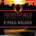 Nightworld: The Adversary Cycle, Book 6 Audiobook by F. Paul Wilson Narrated by Christopher Price