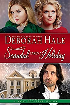 Scandal Takes a Holiday by [Hale, Deborah]