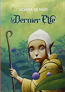 Le dernier elfe, De Mari, Silvana
