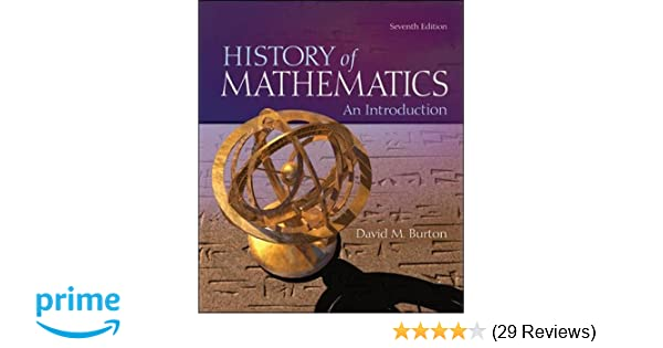 The history of mathematics an introduction david burton professor the history of mathematics an introduction david burton professor emeritus of mathematics 9780073383156 amazon books fandeluxe Image collections