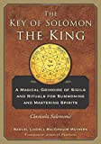 img - for The Key of Solomon the King: Clavicula Salomonis book / textbook / text book