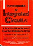Encyclopedia of Integrated Circuits, Walter H. Buchsbaum, 013275875X