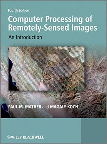 Computer Processing of Remotely-Sensed Images: An Introduction