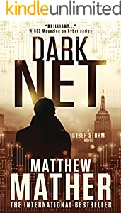 Darknet: A standalone novel based in the CyberStorm world (World War C Book 4)