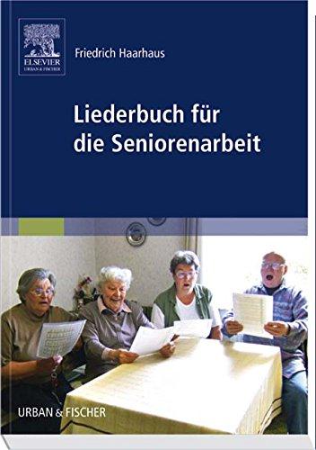 Liederbuch für die Seniorenarbeit