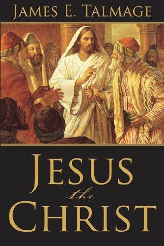 jesus the christ talmage james e