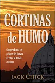 Cortinas de Humo (Spanish Edition): Jack T Chick: 9780937958209