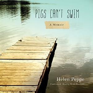 Pigs Can't Swim Audiobook
