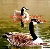 Mother Goose, Father Gander