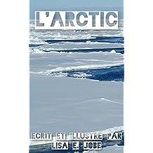 L'Arctic (La Serie Nature t. 4) (French Edition)