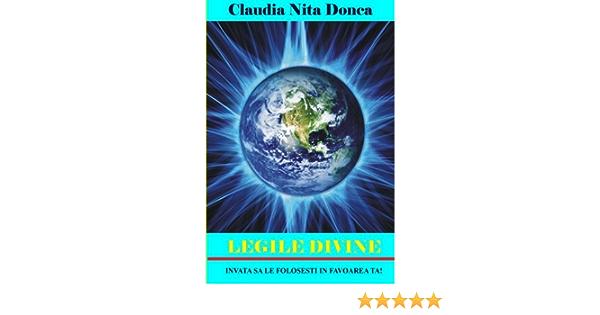 Legile Divine: Invata sa le folosesti in favoarea ta!: Amazon ...