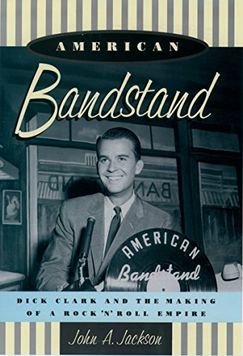Bandstand Music (American Bandstand: Dick Clark and the Making of a Rock 'n' Roll Empire)