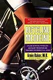 Bicycling Medicine, Arnie Baker, 0684844435