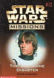The Vactooine Disaster (Star Wars Missions, No. 12)
