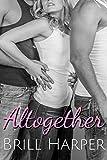 Altogether: An MMF Romance