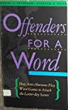 Offenders for a Word, Daniel C. Peterson and Stephen D. Ricks, 1562362089