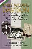 Emily Wilding Davison: A Suffragette's Family Album