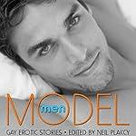 Model Men: Gay Erotic Stories | Neil Plakcy (editor)