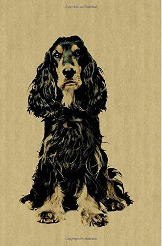 Download English Cocker Spaniel: Artified Pets Dog Journal/Notebook/Diary (Artified Pets English Cocker Spaniel) pdf epub