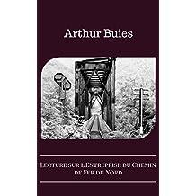Lecture sur l'Entreprise du Chemin de Fer du Nord (French Edition)