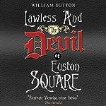 Lawless and the Devil of Euston Square | William Sutton