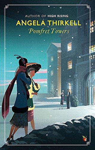 Pomfret Towers: A Virago Modern Classic (Virago Modern Classics)