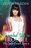 Tangled Up In Trouble (The Lynlee Lincoln Series Book Two)
