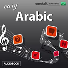 Rhythms Easy Arabic (Classical) Audiobook by  EuroTalk Ltd Narrated by Jamie Stuart