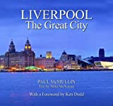 Liverpool the Great City