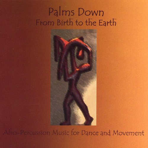 (From Birth to the Earth/Afro-Percussion Music for Dance and)