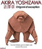 Akira Yoshizawa - Origami d'exception