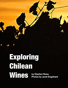 Exploring Chilean Wines by [Reiss, Stephen]