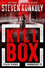 KILL BOX: A Bioweapons Technothriller (The Zulu Virus Chronicles Book 2)