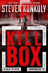 KILL BOX: A Bioweapons Technothriller (The Zulu Virus Chronicles Book 2)