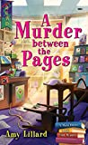 A Murder Between the Pages (Main Street Book Club Mysteries 2) - Kindle edition by Lillard, Amy. Mystery, Thriller & Suspense Kindle eBooks @ Amazon.com.