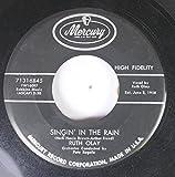 Ruth Olay 45 RPM Singin' in the Rain / I Wanna Be Loved