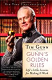 Gunn's Golden Rules, Tim Gunn, 1439177716