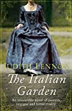 The Italian Garden: An irresistible novel of passion, intrigue and bitter rivalry