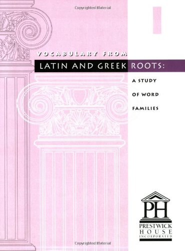 Amazon.com: Vocabulary from Latin and Greek Roots: Book 1 ...