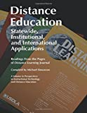 Distance Education: Statewide, Institutional, and International Applications (Perspectives in Instructional Technology and Distance Educat)
