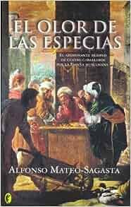 El Olor de Las Especias (Byblos Narrativa Historica