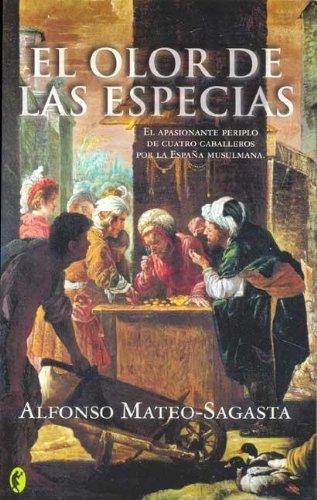 Olor de las especias, el (Byblos): Amazon.es: Mateo Sagasta, Alfonso: Libros