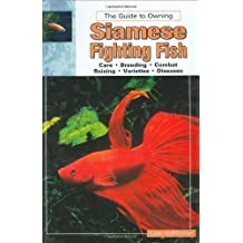 Siamese Fighting Fish (Aquatic) by Gene Wolfsheimer (2000-04-01)